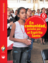 En comunidad, guiados por el Espíritu Santo, 6° grado. Alianza. Mi catecismo