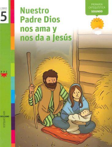 Nuestro Padre Dios nos ama y nos da a Jesús, 5. Ser cristiano católico