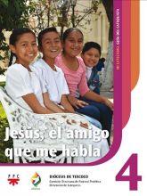 Jesús, el amigo que me habla 4. Mi catecismo. Guía del catequista