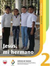 Jesús, mi hermano 2. Mi catecismo. Guía del catequista