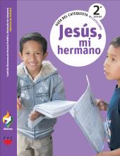 Jesús, mi hermano, 2° grado. Alianza. Guía del catequista.