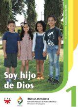 Soy hijo de Dios 1. Mi catecismo. Guía del catequista
