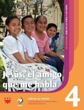 Jesús, el amigo que me habla 4. Alianza. Mi catequismo