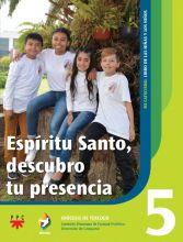 Espíritu Santo, descubro tu presencia 5. Alianza. Mi catecismo