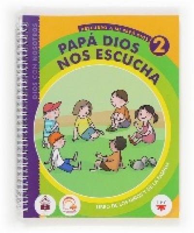 Papá Dios nos escucha, 2.  Libro de los niños y de la familia. Dios con nosotros