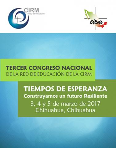 Tercer congreso Nacional de la red de educación de la CIRM