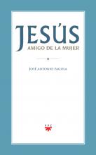 Jesús, amigo de la mujer. Edición Morelia
