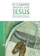 El camino abierto por Jesús 2. Marcos