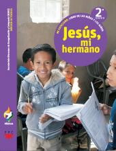Jesús, mi hermano, 2° grado. Alianza. Mi catecismo