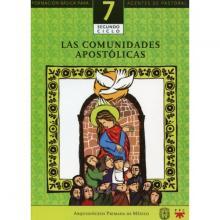 Las comunidades apostólicas. Catequesis. Formación básica para agentes de pastoral