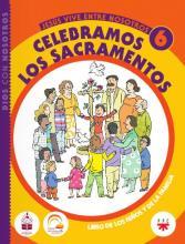 Celebramos los sacramentos, 6. Libro de los niños y de la familia