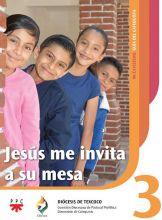 Jesús me invita a su mesa 3. Mi catecismo. Guía del catequista