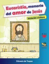 Eucaristía, memoria del amor de Jesús