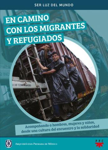 En camino con los migrantes y refugiados