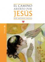 El camino abierto por Jesús 4. Juan