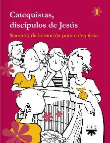 Catequistas, discípulos de Jesús 1