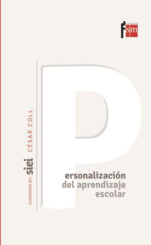 Personalización del aprendizaje escolar. Cuadernos del SIEI