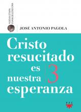 Cristo resucitado es nuestra esperanza