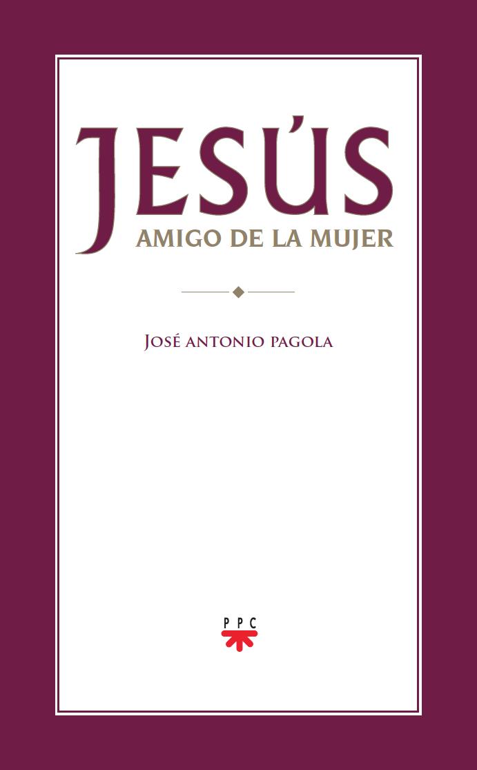 Jesús, amigo de la mujer